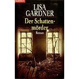 Der Schattenmörder: Roman