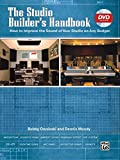 The Studio Builder's Handbook: How to Improve the Sound of Your Studio on Any Budget, Book & DVD - Bobby Owsinski