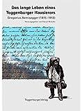 Das lange Leben eines Toggenburger Hausierers: Gregorius Aemisegger (1814-1911)