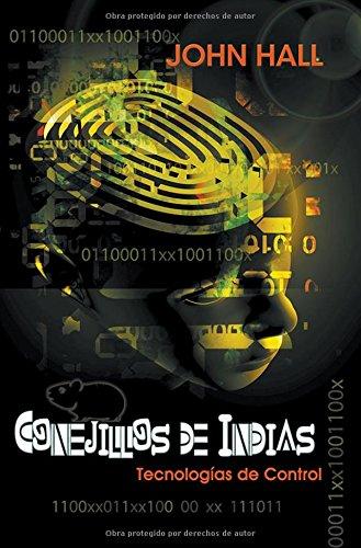 Conejillos de Indias: Tecnologías de Control