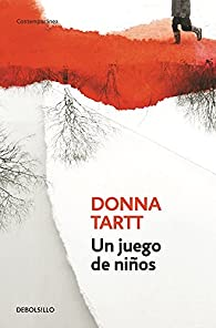 Un Juego de Ninos par  Donna Tartt