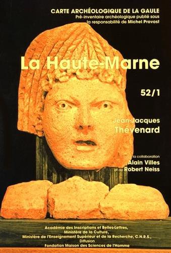 Carte archéologique. La Haute-Marne par Jean-Jacques Thévenard, Alain Villes, Robert Neiss