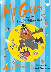 Mr Gum and the Biscuit Billionaire by Andy Stanton (2011-05-02)