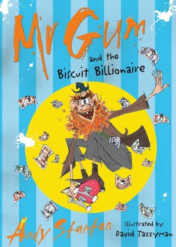 Portada del libro Mr Gum and the Biscuit Billionaire by Andy Stanton (2011-05-02)