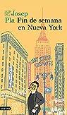 Fin de semana en Nueva York par Pla