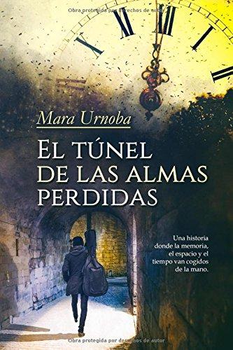 El túnel de las almas perdidas por Mara Urnoba