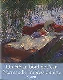 Un été au bord de l'eau - Loisirs et impressionnisme