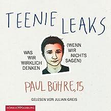 Teenie-Leaks: Was wir wirklich denken (wenn wir nichts sagen)