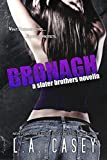 Bronagh (Slater Brothers, #1.5) by L.A. Casey