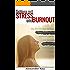 Stress: Schluss mit Stress und Burnout: Wie Sie mit dem richtigen Stressmanagement stressfrei werden und mit mehr Gelassenheit durchs Leben gehen (Burnout, ... stressfrei, Stress bewältigen)