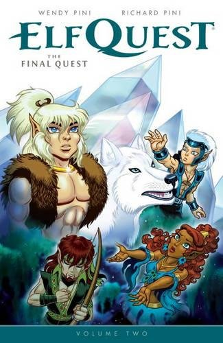 ELFQUEST FINAL QUEST 02 (Elfquest: the Final Quest)