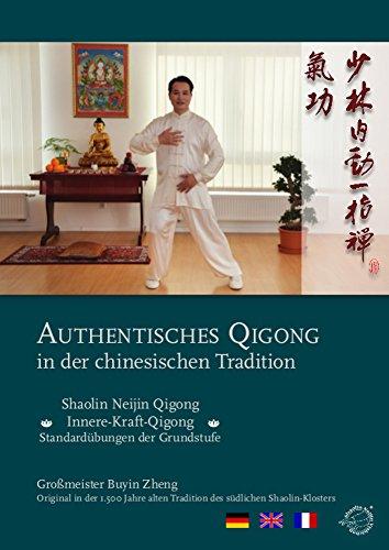 Shaolin Neijin Qigong - Standardübungen der Grundstufe - Ergänzung Training Systems