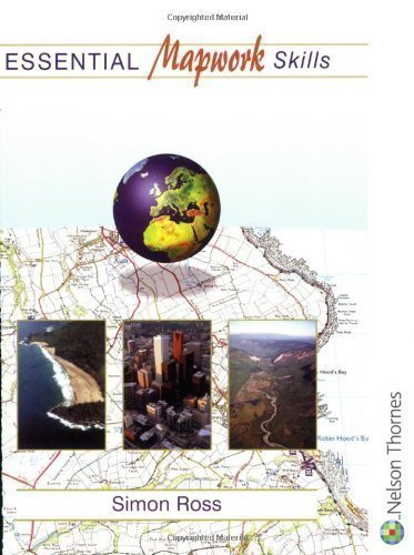 Essential Mapwork Skills 1: ICT Exercises for GCSE Geography - Essential Mapwork Skills by Ross, Simon New Edition (2002)