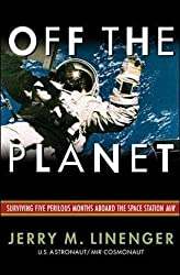 Off the Planet: Surviving Five Perilous Months Aboard the Sp