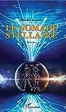 Le nomade stellaire par Loaiza