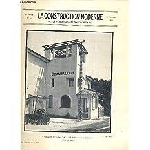 LA CONSTRUCTION MODERNE - 45e VOLUME (1929-1930) - FASCICULE N°18 - GOLF-HOTEL, GARAGE & BAINS A BEAUVALLON (VAR), les realisations actuelles en matiere d'H.B.M. dans le departement de la Seine, les bains de Beauvallon, calcul du beton armé.