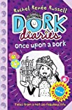 Once Upon a Dork (Dork Diaries)