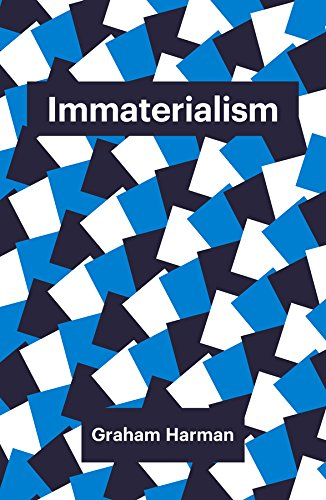 Immaterialism: Objects and Social Theory (Theory Redux) por Graham Harman