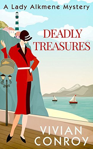 Deadly Treasures (A Lady Alkmene Cosy Mystery, Book 3)