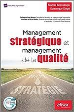 Management stratégique et management de la qualité de Dominique Siegel
