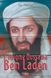 L'énigme Oussama Ben Laden