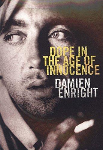 Dope in a Time of Innocence por Damien Enright