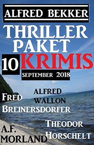 Thriller-Paket 10 Krimis September 2018