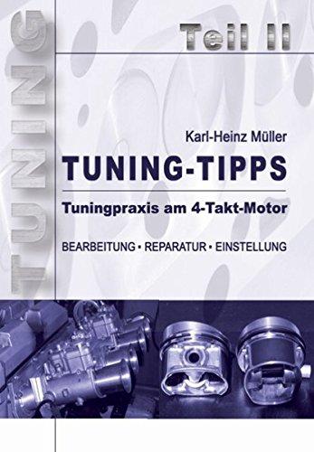 Tuning-Tipps. Teil 2: Tuningpraxis am 4-Takt-Motor -