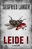 Leide! (Privatdetektivin Sabrina Lampe 1) von Siegfried Langer
