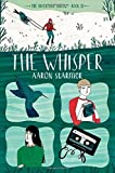 The Whisper (The Riverman Trilogy) by Starmer, Aaron (2015) Hardcover