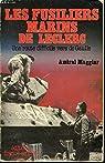 Les fusiliers marins de leclerc: une route difficile vers de gaulle par Maggiar
