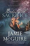 Beautiful Sacrifice: A Novel...