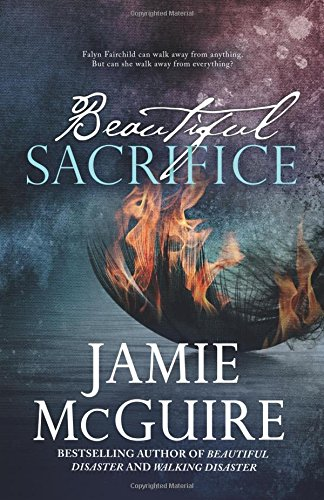 Beautiful Sacrifice: A Novel: Volume 3 (Maddox Brothers)