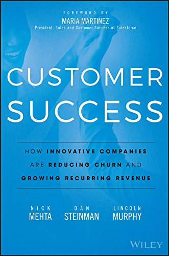 Customer Success: How Innovative Companies Are Reducing Churn and Growing Recurring Revenue por Nick Mehta