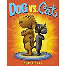 [(Dog vs. Cat)] [ By (author) Chris Gall ] [May, 2014]