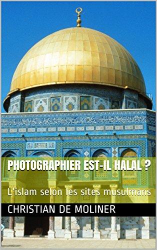 Couverture du livre Photographier est-il halal ?: L'islam selon les sites musulmans