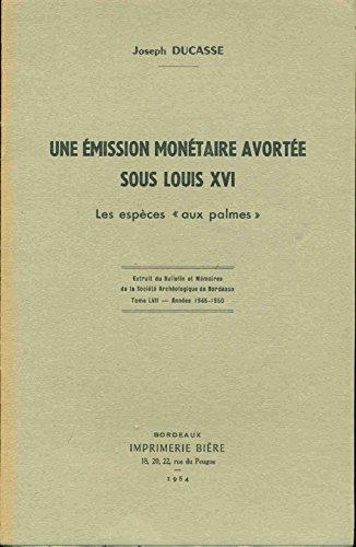 Une emission monétaire avortée sous Louis XVI. Les espèces aux