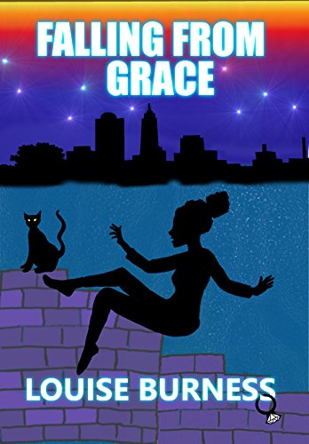 Falling From Grace by [Burness, Louise]