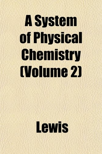 A System of Physical Chemistry (Volume 2)