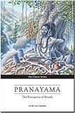 Pranayama: The Energetics of Breath: The Yoga of Breathing