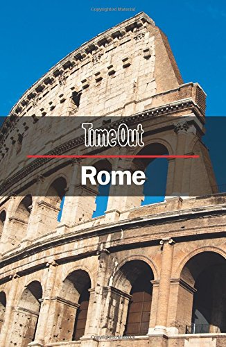 Time Out Rome City Guide: Travel Guide with pull-out map (Time Out City Guide)