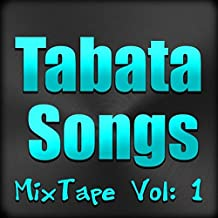 Tabata Mixtape, Vol. 1 [Explicit]