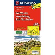 Wetterau, Vogelsberg, Bad Nauheim: Fahrradkarte. GPS-genau. 1:70000 (KOMPASS-Fahrradkarten Deutschland, Band 3069)