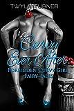 Curvy Ever After: Forbidden Curvy Girl Fairy Tales
