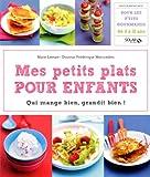 MES PETITS PLATS POUR ENFANTS...