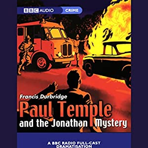 Paul Temple and the Jonathan Mystery (Dramatized)