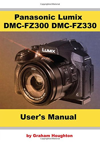 panasonic-lumix-dmc-fz300-fz330-users-manual-bw