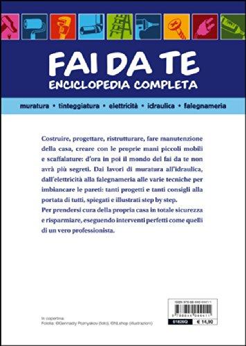 Fai da te. Enciclopedia completa. Muratura, tinteggiatura, elettricità, idraulica, falegnameria - 3
