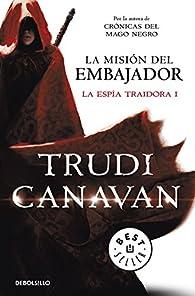 La misión del embajador par Trudi Canavan