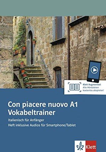 Con piacere nuovo A1: Italienisch für Anfänger. Vokabeltrainer. Heft inklusive Audios für Smartphone/Tablet